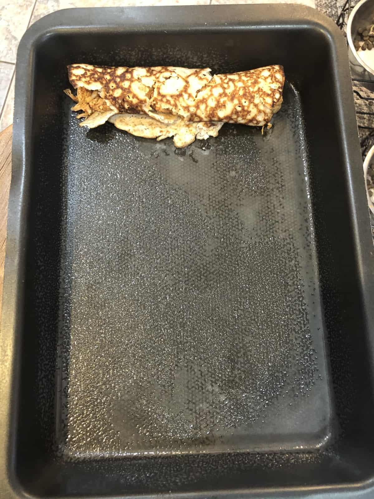 Tortilla in a Baking Pan