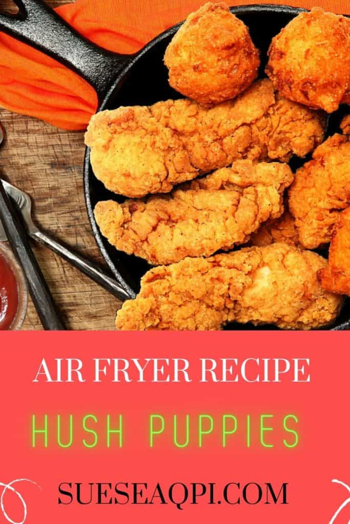 Air fryer hush puppies and chicken